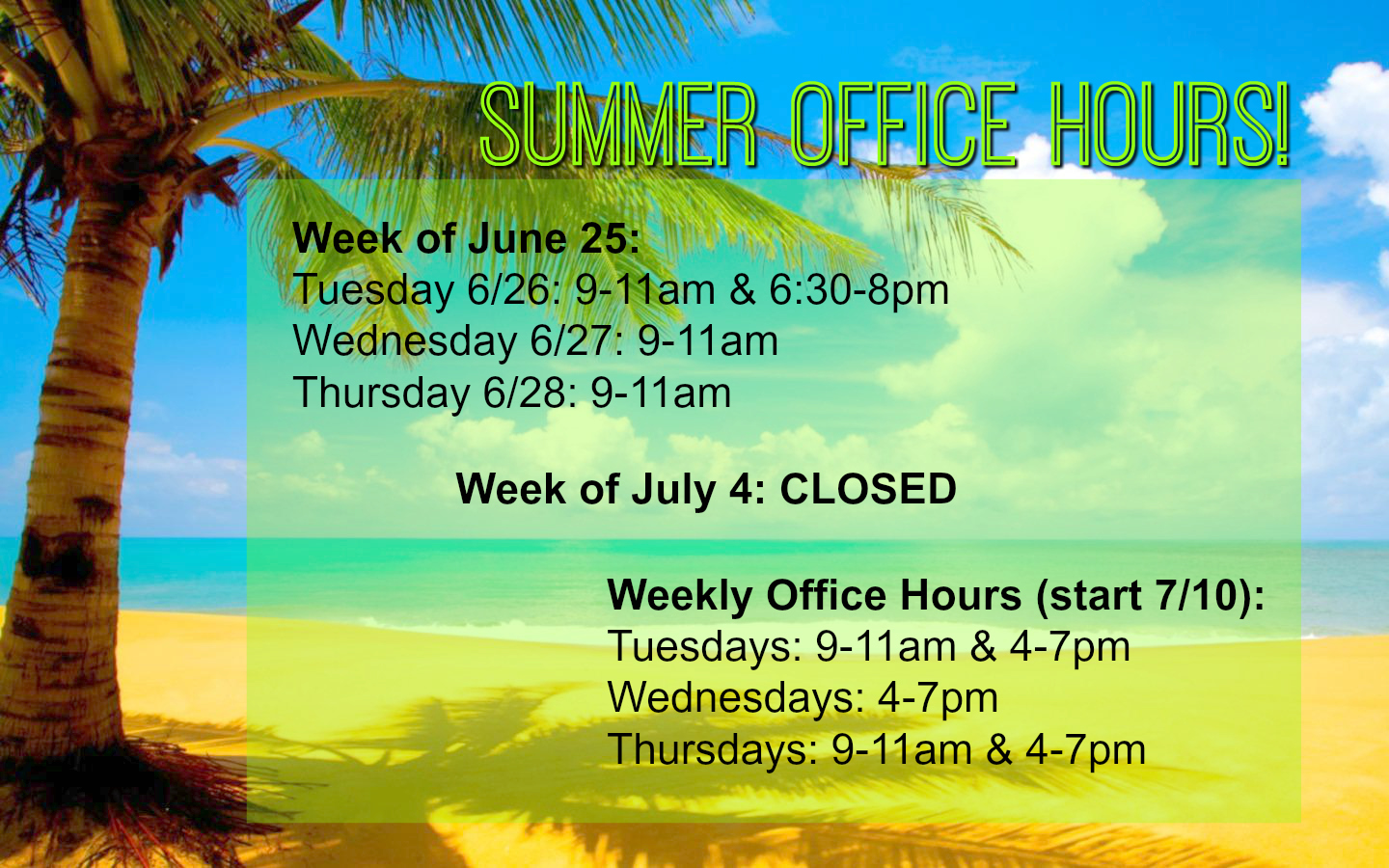 Summer Office Hours are here!